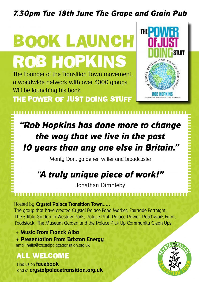 Rob Hopkins' Book Launch for The Power of Just Doing Stuff